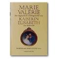 Marie Valérie 2004 – Das Tagebuch der Lieblingstochter