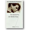 Dumbach, Newborn 1994 – Die Geschichte der Weißen Rose