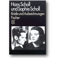 Scholl, Scholl 2005 – Briefe und Aufzeichnungen