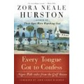 Hurston 2003 – Every tongue got to confess