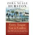 Hurston 2003 – Every tongue got to confess