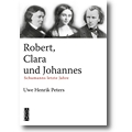Peters 2013 – Robert, Clara und Johannes