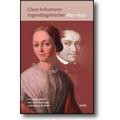 Schumann 2019 – Jugendtagebücher 1827-1840