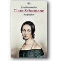 Weissweiler 1990 – Clara Schumann