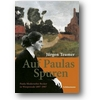 Teumer 2007 – Auf Paulas Spuren