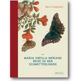 Friedewald 2016 – Maria Sibylla Merians Reise