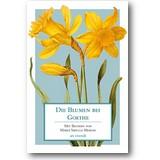 Die Blumen bei Goethe 2013