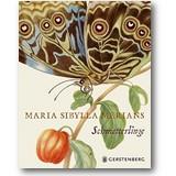 Heard 2017 – Maria Sibylla Merians Schmetterlinge
