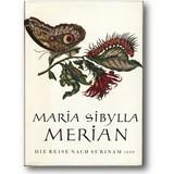 Merian 1956 – Die Reise nach Surinam 1699