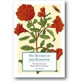 Die Blumen in der Romantik 2013