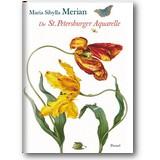 Merian 2003 – Die St. Petersburger Aquarelle
