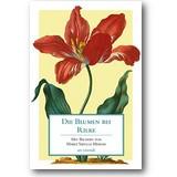 Die Blumen bei Rilke 2013