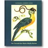Schmidt-Loske 2007 – Die Tierwelt der Maria Sibylla