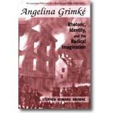 Browne 2010 – Angelina Grimké