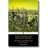 Grimké, Grimké 2014 – On Slavery and Abolitionism