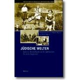 Kaplan, Meyer (Hg.) 2005 – Jüdische Welten