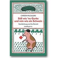 McCullers 2005 – Süss wie 'ne Gurke