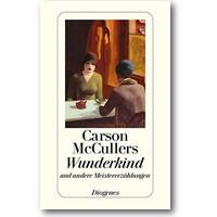 McCullers 2011 – Wunderkind und andere Meistererzählungen