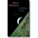 Moníková 1996 – Verklärte Nacht