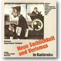 Angermeyer-Deubner 1988 – Neue Sachlichkeit und Verismus