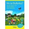 Schwieder, Schwieder 2006 – Wo ist Bullerbü