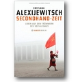 Alexijewitsch 2013 – Secondhand-Zeit
