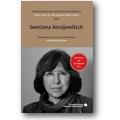Alexijewitsch, Schlögel 2013 – Swetlana Alexijewitsch