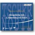 Alexijewitsch, Werner et al. 2011 – Gespräche mit Lebenden und Toten