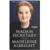 Albright 2003 – Madam Secretary
