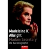 Albright 2005 – Madam Secretary