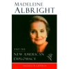 Lippman 2004 – Madeleine Albright and the new