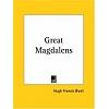 Blunt 2003 – Great Magdalens