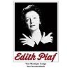 Lange 2007 – Edith Piaf