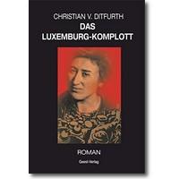 Ditfurth 2014 – Das Luxemburg-Komplott