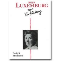 Flechtheim 2013 – Rosa Luxemburg zur Einführung