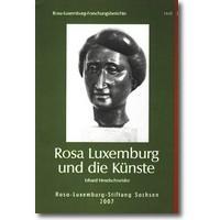 Hexelschneider 2007 – Rosa Luxemburg und die Künste