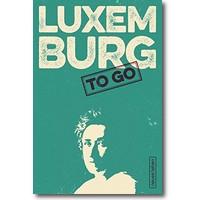 Kleiner (Hg.) 2015 – Luxemburg to go