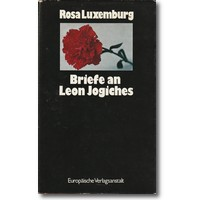 Luxemburg 1971 – Briefe an Leon Jogiches