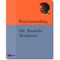 Luxemburg 2015 – Die Russische Revolution