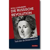 Luxemburg 2018 – Die Russische Revolution
