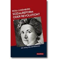 Luxemburg 2018 – Sozialreform oder Revolution