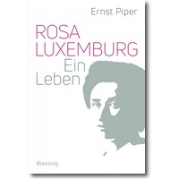 Piper 2018 – Rosa Luxemburg