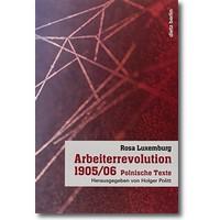 Luxemburg 2014 – Arbeiterrevolution 1905/06