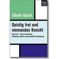 Quack (Hg.) 2017 – Geistig frei und niemandes Knecht