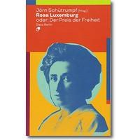 Schütrumpf (Hg.) 2018 – Rosa Luxemburg oder