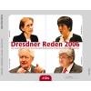 Vogel, Hans-Jochen; Simonis, Heide; Käßmann, Margot; Fischer, Joschka (2006): Dresdner Reden 2006.