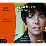 Käßmann, Margot (2007): Gesät ist die Hoffnung. 14 Begegnungen auf dem Kreuzweg Jesu.