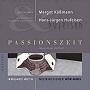 Weth, Irmgard (2007): Passionszeit. Jesus muss sterben.
