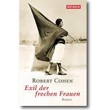 Cohen 2013 – Exil der frechen Frauen