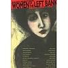 Benstock, Shari (1976): Women of the Left Bank. Paris, 1900-1940.